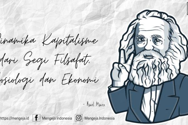 Karl Marx: Dinamika Kapitalisme dari Segi Filsafat, Sosiologi dan Ekonomi