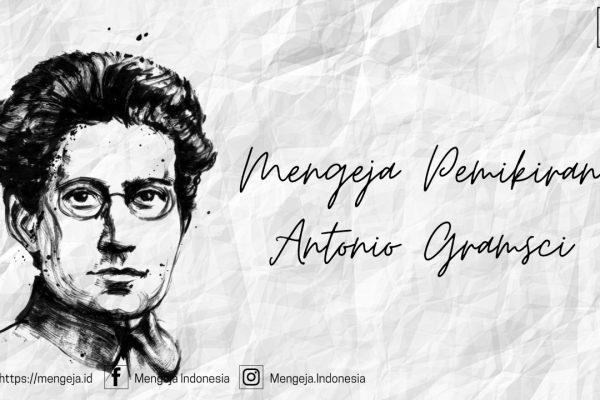 Mengeja Pemikiran Antonio Gramsci