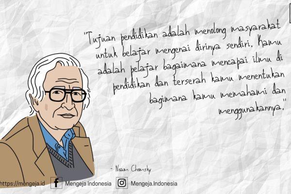 Noam Chomsky Hilangnya Tujuan Arti Pendidikan