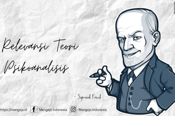 Relevansi Teori Psikoanalisis Sigmund Freud