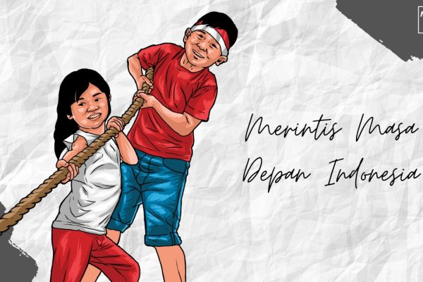 Merintis Masa Depan Indonesia